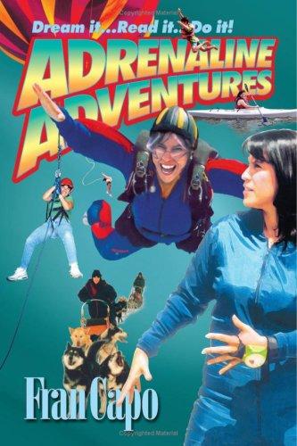 Adrenalin-Abenteuer: Traum. Lesen Sie es. Tu es!