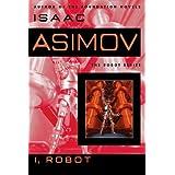 I, Robot ~ Isaac Asimov