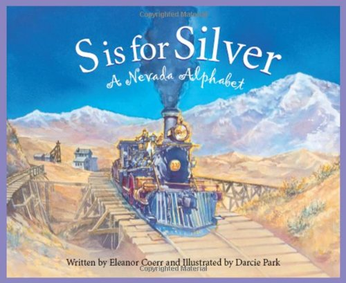 S is for Silver: A Nevada Alphabet (Discover America State by State)