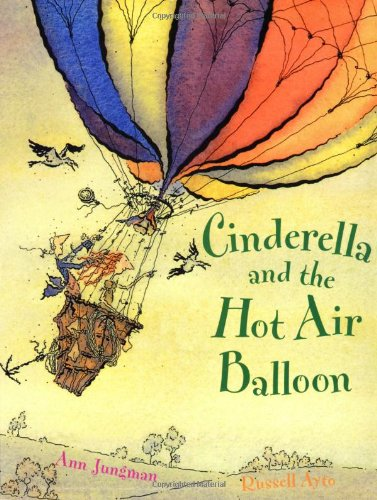 Cinderella and the Hot Air Balloon