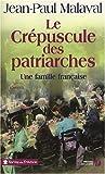 """Afficher """"Une Famille française n° 2 Le Crépuscule des patriarches"""""""