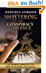 Shattering the Conspiracy of Silence...