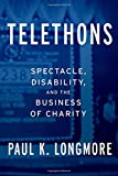 img - for Telethons: Spectacle, Disability, and the Business of Charity book / textbook / text book