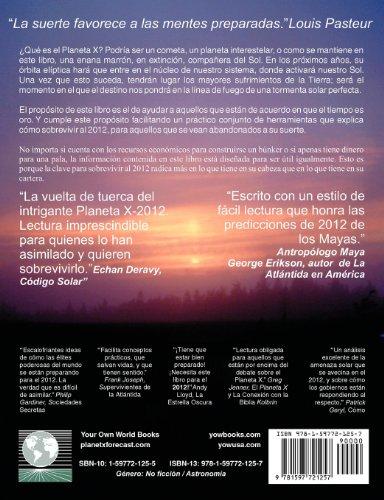 Pron Stico del Planeta X y Gu a de Supervivencia Al 2012
