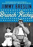 Branch Rickey: A Life (Penguin Lives) (0143120476) by Breslin, Jimmy