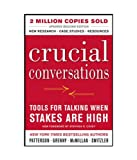 Crucial Conversations Tools for Talking ...