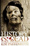 img - for History Is Dead: A Zombie Anthology book / textbook / text book