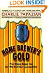 Home Brewer's Gold: Prize-Winning Rec...