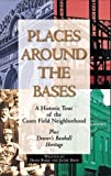 img - for Places Around the Bases: A Historic Tour of the Coors Field Neighborhood Autographed Copy edition by Bakke, Diane, Davis, Jackie (1995) Paperback book / textbook / text book