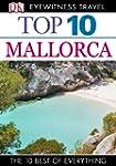 Top 10 Mallorca (EYEWITNESS TOP 10 TR...