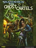 img - for Shadowrun Ghost Cartels (Shadowrun (Catalyst)) book / textbook / text book