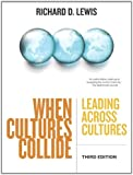 When Cultures Collide, Third Edition: Leading Across Cultures