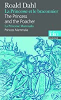 La Princesse et le braconnier/The Princess and the Poacher - La Princesse Mammalia/Princess Mammalia