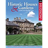 Hudson's Historic Houses and Gardens, Castles and Heritage Sites 2009 (Hudson's Historic Houses and Gardens)by Hudson's
