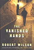 The Vanished Hands (Javier Falcon Thrillers)