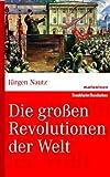Die großen Revolutionen der Welt