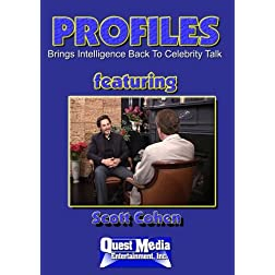 PROFILES Featuring Scott Cohen
