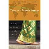 Tales of a Female Nomad: Living at Large in the Worldby Rita Golden Gelman