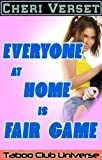 img - for Everyone at Home is Fair Game (Taboo Club Universe) book / textbook / text book