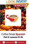 Coffee Break Spanish 5: Lessons 21-25...