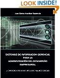 Sistemas de Información Gerencial para la Administración del Desempeño Empresarial (Spanish Edition)