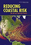 img - for Reducing Coastal Risk on the East and Gulf Coasts book / textbook / text book