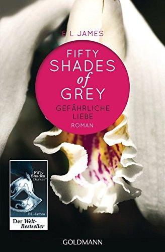 Fifty [ 50 ] Shades of Grey 2 Gefahrliche Liebe (German Edition)