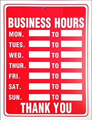 Business Hours Sign 16x12