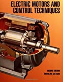 img - for Electric Motors and Control Techniques by Gottlieb, Irving Published by McGraw-Hill/TAB Electronics 2nd (second) edition (1994) Paperback book / textbook / text book