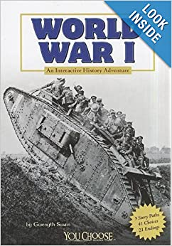"COOL book! Reader can ""choose their path"" through the book and get an overview of World War I. Available in hardcopy or an interactive Kindle version."