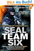 Seal Team Six: The incredible story of an elite sniper - and the special operations unit that killed Osama Bin Laden (English Edition)