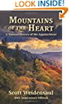 Mountains of the Heart: A Natural His...