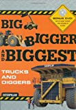 Big Bigger Biggest Trucks and Diggers - With DVD (Caterpillar)