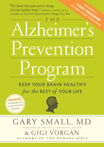 The Alzheimer's Prevention Program: Keep Your Brain Healthy for the Rest of Your Life PDF