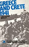 World War, Second, 1939-45: A Short Military History: Greece and Crete, 1941 (The Second World War, 1939-1945) (011772193X) by CHRISTOPHER BUCKLEY