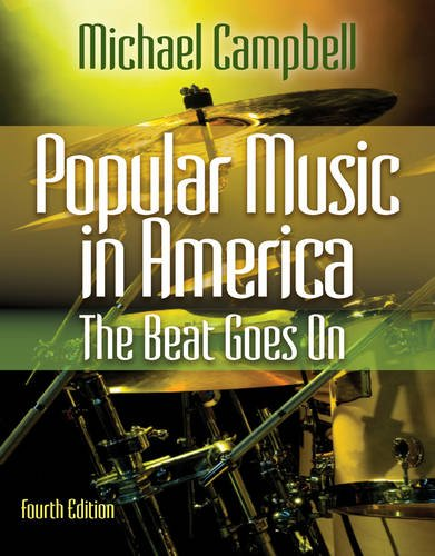 Popular Music in America The Beat Goes On (Popular Music In America Campbell compare prices)