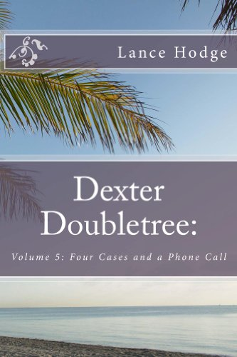 dexter-doubletree-four-cases-and-a-phone-call-dime-novel-publications-book-5
