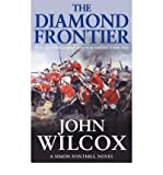John Wilcox [The Diamond Frontier] [by: John Wilcox]