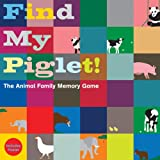 Oscar Bolton Green Find My Piglet!: The Animal Family Memory Game