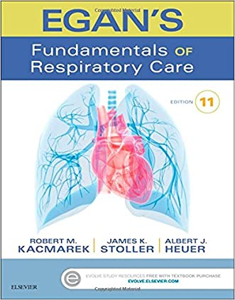 Egan's Fundamentals of Respiratory Care, 11e