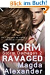 Storm Ravaged (Storm Damages Book 2)...