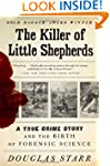 The Killer of Little Shepherds: A Tru...
