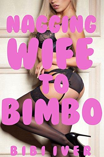 nagging-wife-to-bimbo