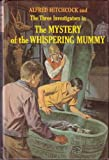 Mystery of the Whispering Mummy (0394812204) by Hitchcock, Alfred