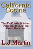 California Cocina: In The Days of the Great Ranchos