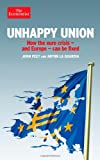 John Peet Unhappy Union: How the Euro Crisis- and Europe - Can Be Fixed
