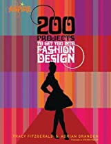 Free 200 Projects to Get You Into Fashion Design (Aspire) Ebooks & PDF Download