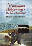 img - for Miraculous Happenings in the Year of the Elephant book / textbook / text book
