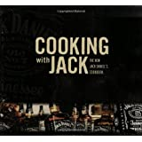 Cooking with Jack: The New Jack Daniel's Cookbookby Lynne Tolley