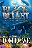 The Black Bullet (Sean Obrein Mystery/Thriller)